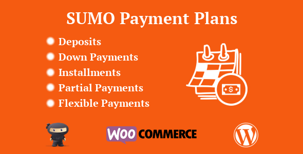 CodeCanyon SUMO WooCommerce Payment Plans Deposits Down Payments Installments Variable Payments etc 21244868