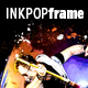 INKPOPframe Photo Template