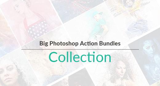 Big Photoshop Action Bundles