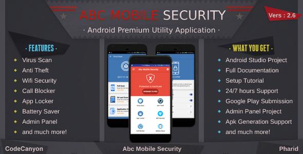Abc Mobile Security - Antivirus, Anti Theft, Wifi Security, Call Blocker, App Locker, Battery Saver - CodeCanyon Item for Sale