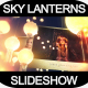 Sky Lanterns Slideshow - VideoHive Item for Sale
