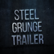 Steel Grunge Trailer - VideoHive Item for Sale