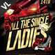 Valentine All The Single Ladies Poster / Flyer V01