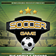 Soccer Game Flyer / Poster - GraphicRiver Item for Sale