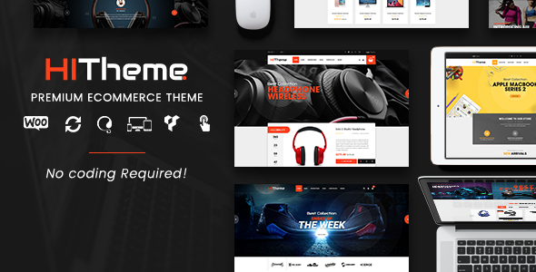 HiTheme - Most Customizable WooCommerce WordPress Theme (Mobile Layouts Included) - WooCommerce eCommerce