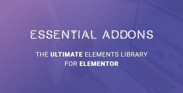 Essential Addons for Elementor nulled free download