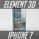 iPhone 7 - Element 3D v2.2 - 3DOcean Item for Sale