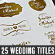 25 Wedding Titles / Typography