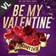 Be My Valentine Poster / Flyer V02 - GraphicRiver Item for Sale