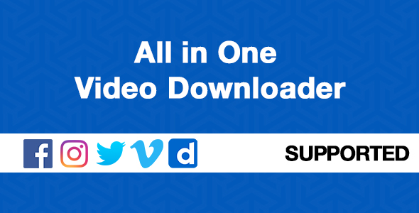 All in One Video Downloader Free Download | Nulled
