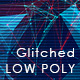 Big Glitched Low Poly Backgrounds - GraphicRiver Item for Sale
