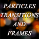 Particles Transitions and Frames - VideoHive Item for Sale
