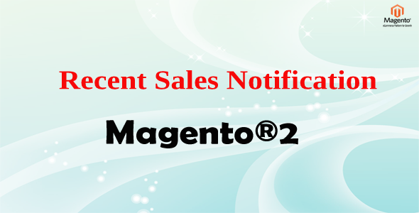 Magento® 2 Recent Sales Notification Free Download | Nulled
