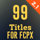 99 Final Cut X Titles Pack - VideoHive Item for Sale