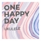 One Happy Day