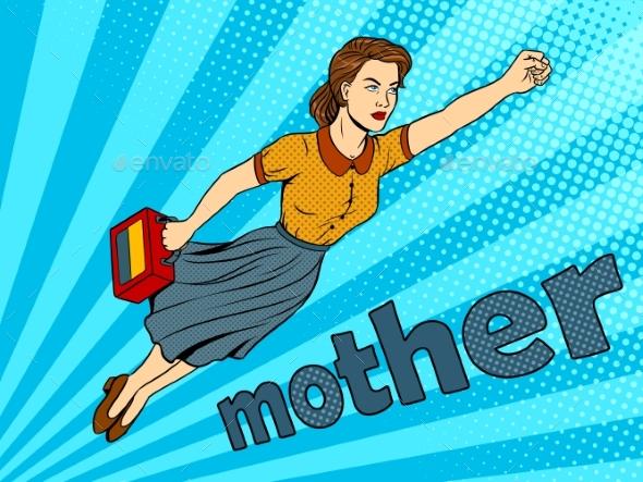 Mother Super Hero Pop Art Vector Illustration - People Characters