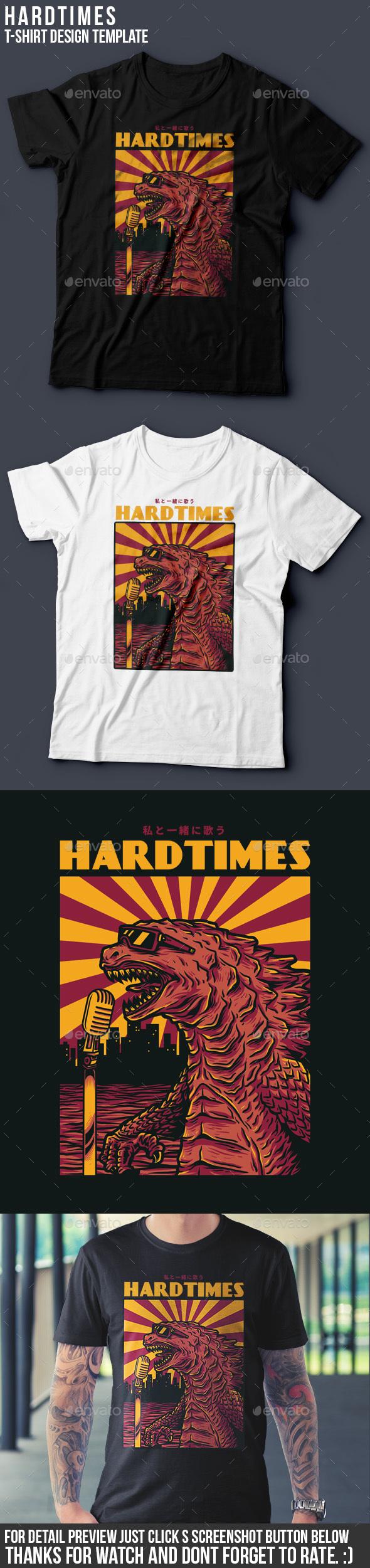Hardtimes T-Shirt Design - Funny Designs