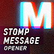 Stomp Message Opener - VideoHive Item for Sale