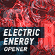 Electric Energy Opener - VideoHive Item for Sale