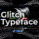 Glitch Typeface - VideoHive Item for Sale