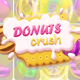 Donuts Crush - CodeCanyon Item for Sale