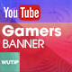 Youtube Channel Banners - Gamers - GraphicRiver Item for Sale
