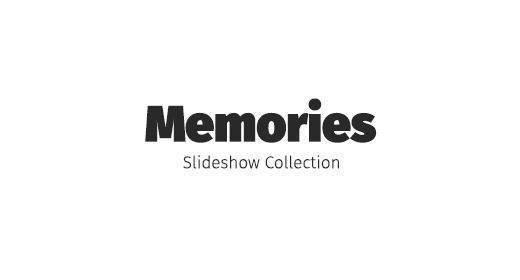 Memories - Slideshow Collection