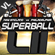 Superball Football Poster / Flyer V02
