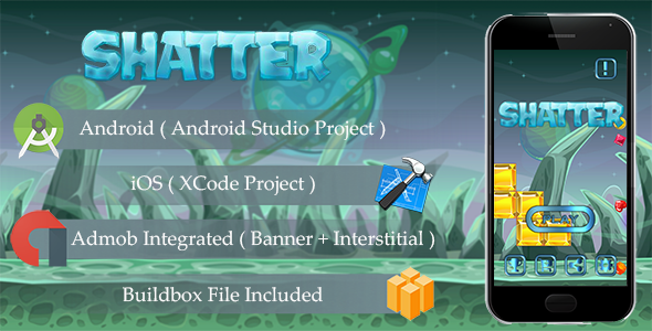 SHATTER Game Template Android & iOS With Admob ( Android Studio + Xcode + Buildbox )