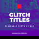 Universal Glitch Titles - VideoHive Item for Sale