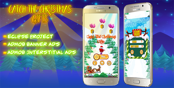 Catch The Christmas Gifts + Eclipse Project + Admob + Reskin - CodeCanyon Item for Sale
