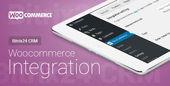 Woocommerce - Bitrix24 CRM - Integration