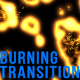 Burning Transition - VideoHive Item for Sale