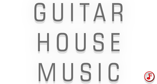 Guitar House Music