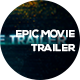 Epic Movie Trailer - VideoHive Item for Sale