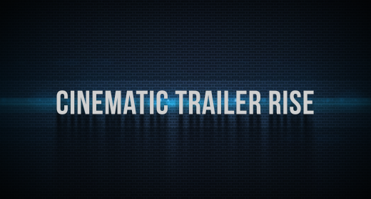Cinematic Trailer Rise