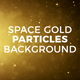Space Gold Particles Background - VideoHive Item for Sale
