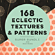 168 Eclectic Textures & Patterns - GraphicRiver Item for Sale
