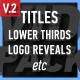 VidPack v2 | Titles, Lower Thirds, Logo Reveals etc - VideoHive Item for Sale