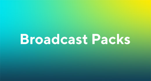 Broadcast Packs