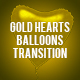 Gold Hearts Balloons Transition - VideoHive Item for Sale