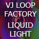 VJ Loop Factory Psychedelic Liquid Light - VideoHive Item for Sale