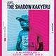 The Shadow Kakyeru Flyer