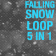 Falling Snow Pack 5 in 1 - VideoHive Item for Sale