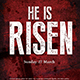 He is Risen / Worship Church Event Flyer Poster