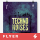 Techno Noises - Party Flyer / Poster Template A3 - GraphicRiver Item for Sale