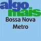 Bossa Nova Metro