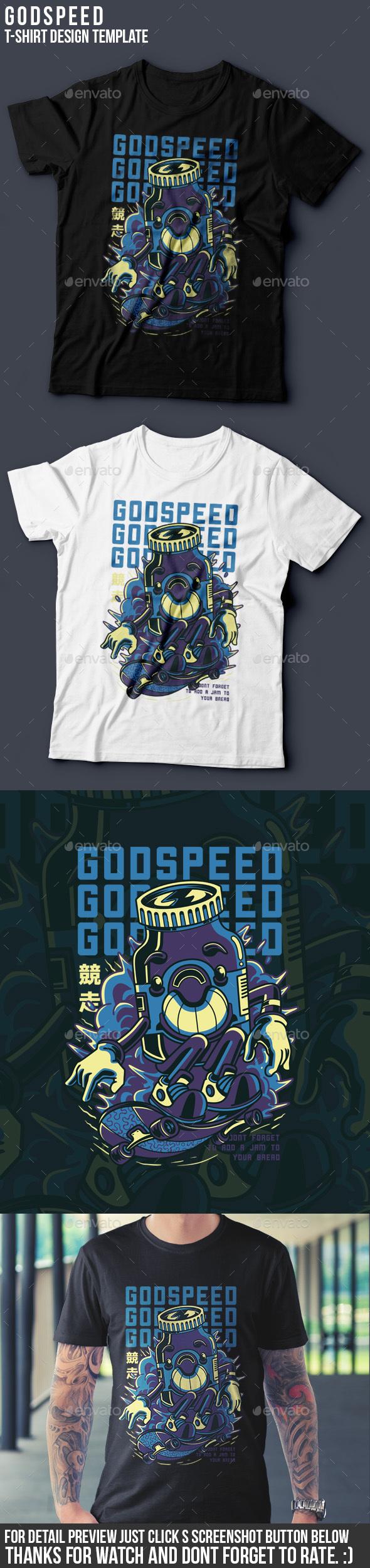 Godspeed T-Shirt Design - Academic T-Shirts