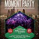 Moment Party Flyer / Poster - GraphicRiver Item for Sale