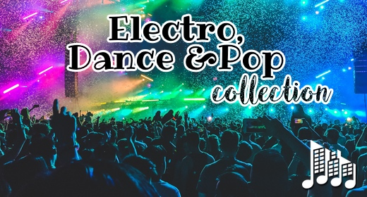 Electronic, Dance & Pop